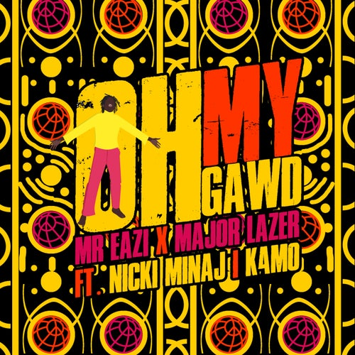Oh My Gawd (feat. Nicki Minaj & K4mo)