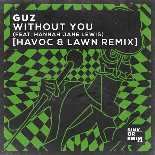 Without You (feat. Hannah Jane Lewis)