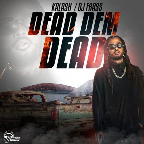 Dead Dem Dead
