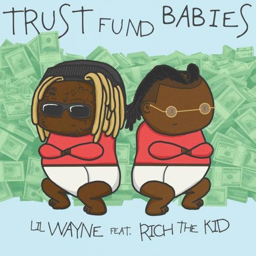 Trust Fund Babies