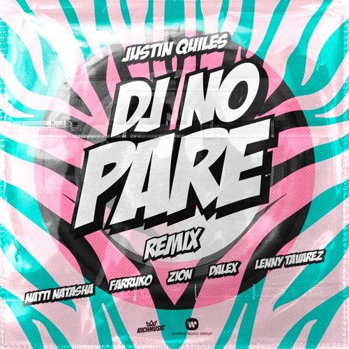 DJ No Pare (feat. Zion, Dalex, Lenny Tavárez)