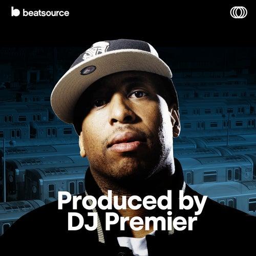 Produced by DJ Premier Album Art