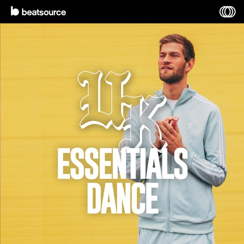 UK Essentials - Dance playlist