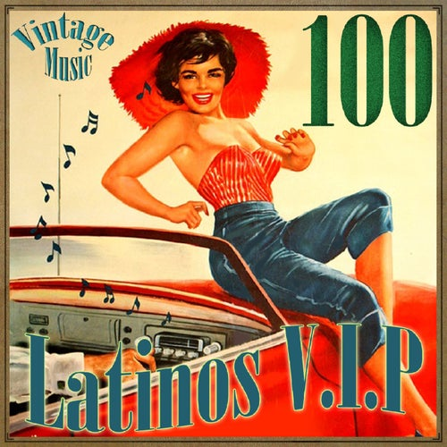 100 Latinos VIP Vintage Music