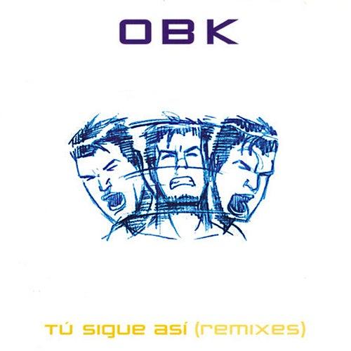 Tú sigue así (Remixes)