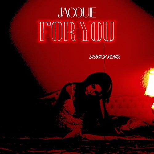 For You (Didrick Remix)