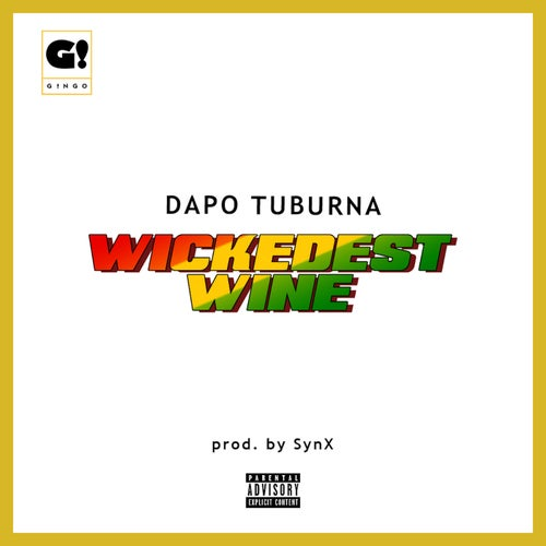 Wickedest Wine [Beatsource Exclusive]