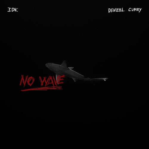 No Wave (feat. Denzel Curry)