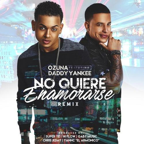 No Quiere Enamorase (Remix)