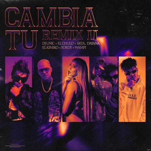 Cambia Tú (Remix II)