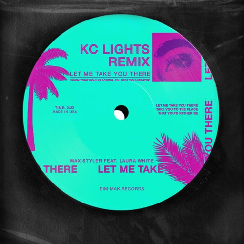 Let Me Take You There (feat. Laura White) [KC Lights Remix]