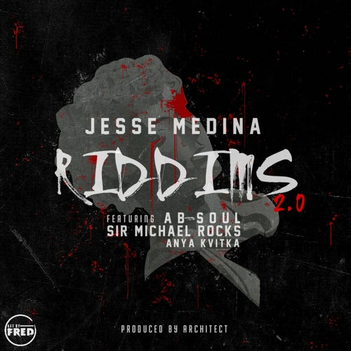 Riddims 2.0 (feat. Ab-Soul, Sir Michael Rocks & Anya Kvitka) - Single