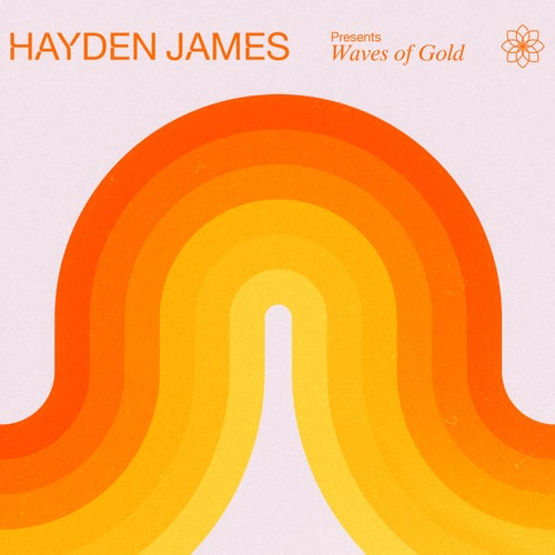 Hayden James Presents Waves of Gold