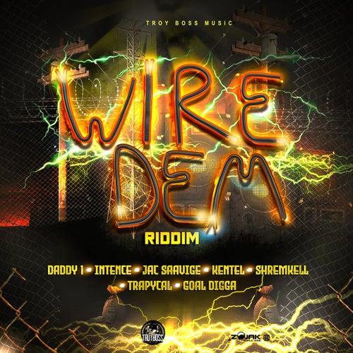 Wire Dem Riddim