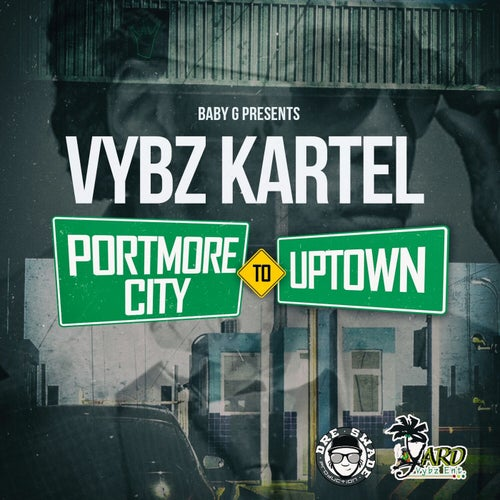 Portmore City To Uptown - Single