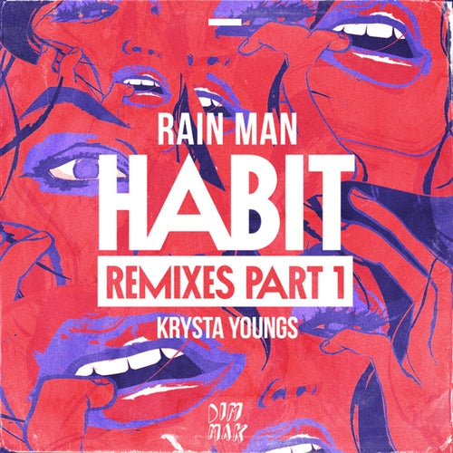 Habit (Remixes - Part 1)