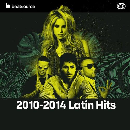 2010-2014  Latin Hits Album Art