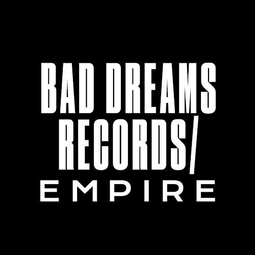 Bad Dreams Records / EMPIRE Profile