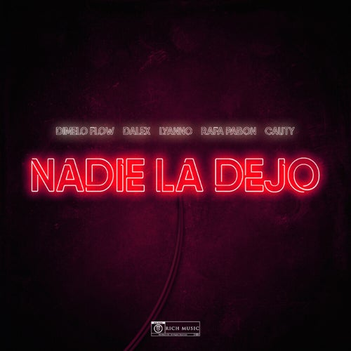 Nadie La Dejo