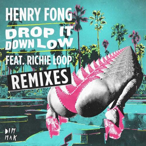 Drop It Down Low (feat. Richie Loop) [Remixes]