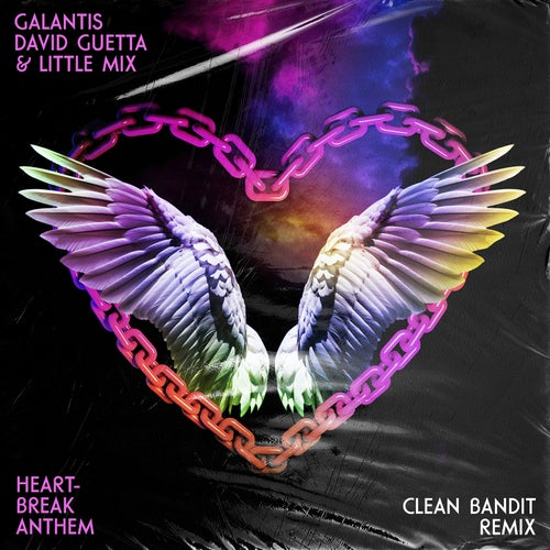 Heartbreak Anthem (Clean Bandit Remix)