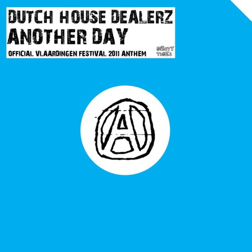 Another Day (Official Vlaardingen Festival 2011 Anthem)
