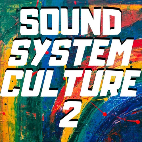Sound System Culture 2