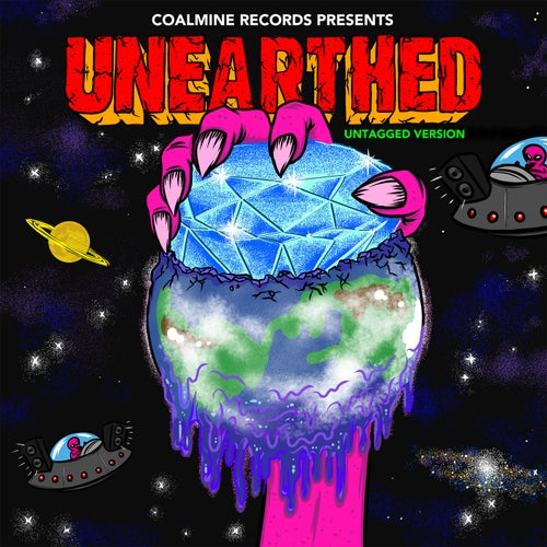 Coalmine Records Presents: Unearthed (Untagged Deluxe Edition)