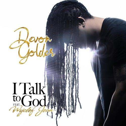 I Talk To God (feat. Wyclef Jean)