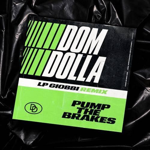 Pump the Brakes (LP Giobbi Remix)