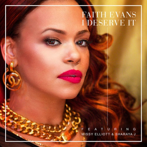 I Deserve It (feat. Missy Elliott & Sharaya J)