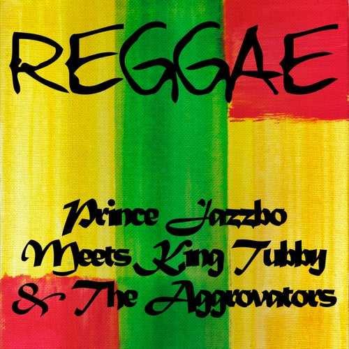 Prince Jazzbo Meets King Tubby & The Aggrovators