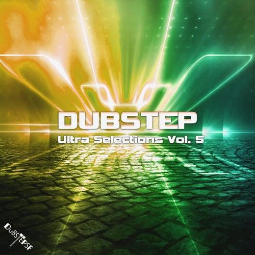 Dubstep Ultra Selections, Vol. 5