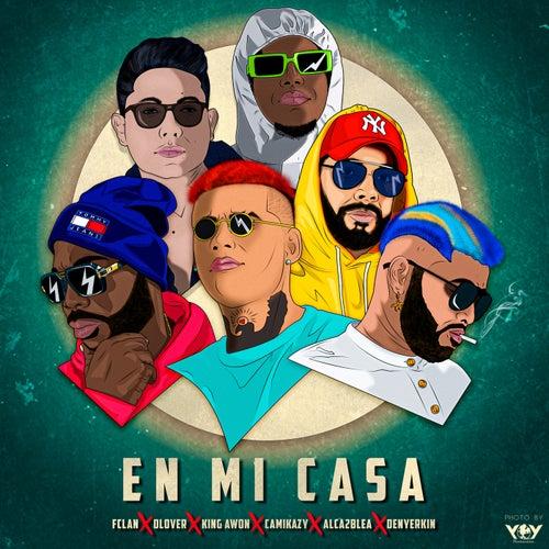 En Mi Casa (feat. Denyerkin, King Awon, D-Lover, Camikazy & Alca2bleA)