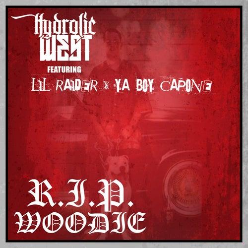 R.I.P. Woodie (feat. Lil Raider & Ya Boy Capone)