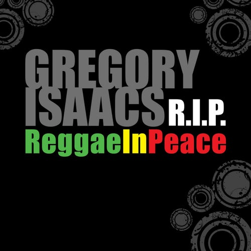 Gregory Isaacs R.I.P: Reggae In Peace