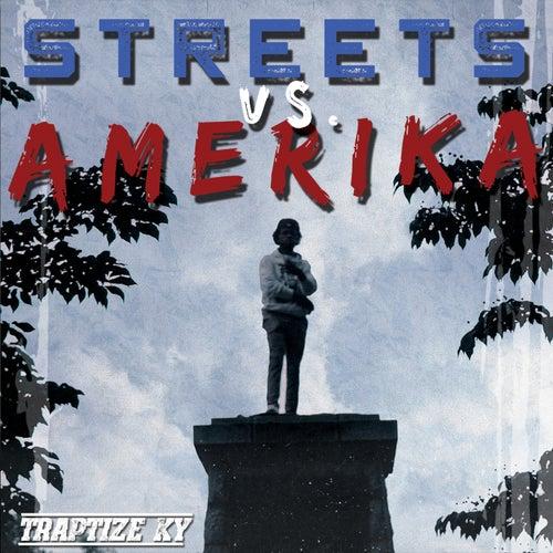 Streets vs. Amerika