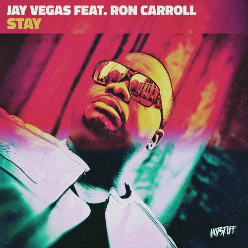 Stay (feat. Ron Carroll)