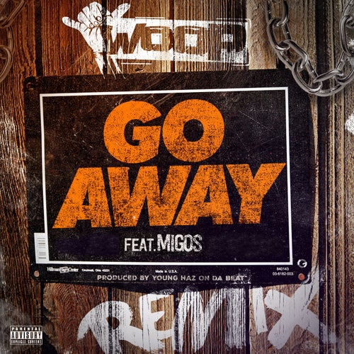Go Away (feat. Migos) [Remix] - Single
