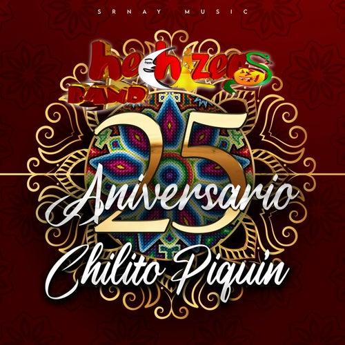 Chilito Piquin (25 Aniversario)