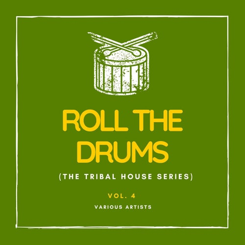 Roll the Drums (The Tribal House Series), Vol. 4