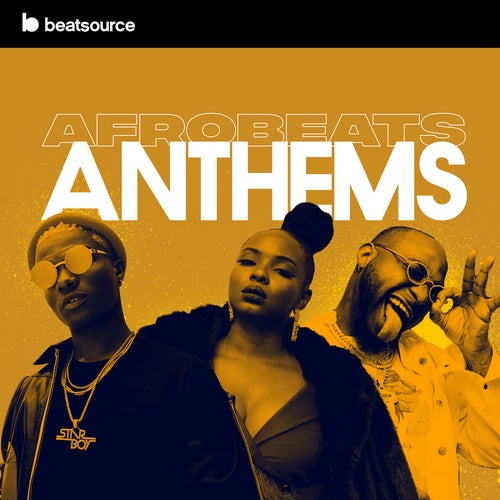 Afrobeats Anthems playlist