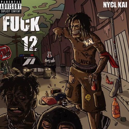 Fuck 12