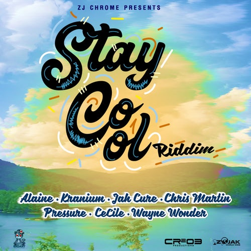 Stay Cool Riddim