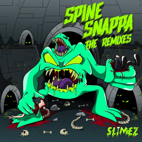 Spine Snappa (The Remixes) (feat. Atarii)
