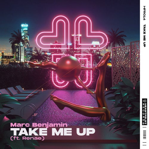 Take Me Up (feat. Renae)