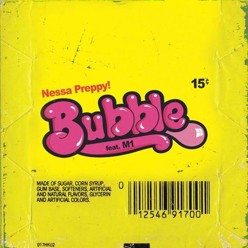 Bubble (feat. M1, Jillionaire, Oye) & Oye