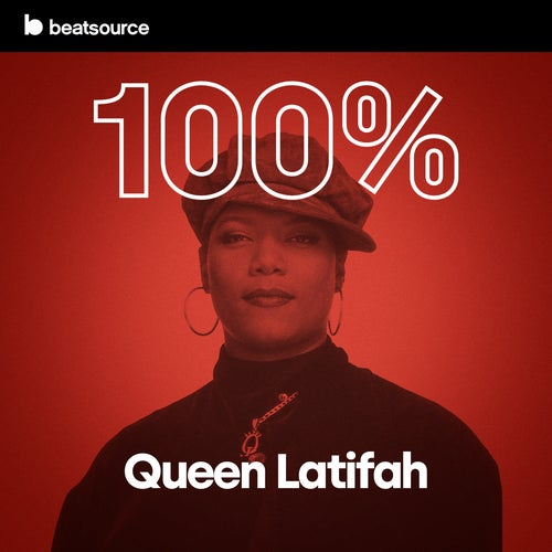 100% Queen Latifah playlist