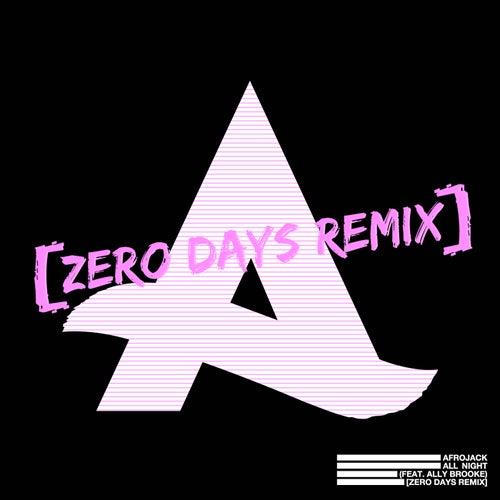 All Night (feat. Ally Brooke) [Zero Days Remix]