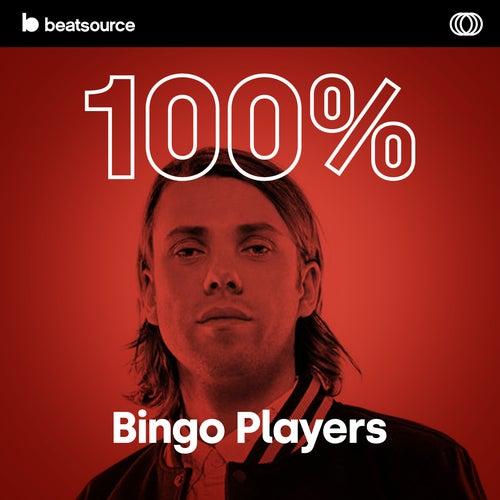 100% Bingo Players playlist